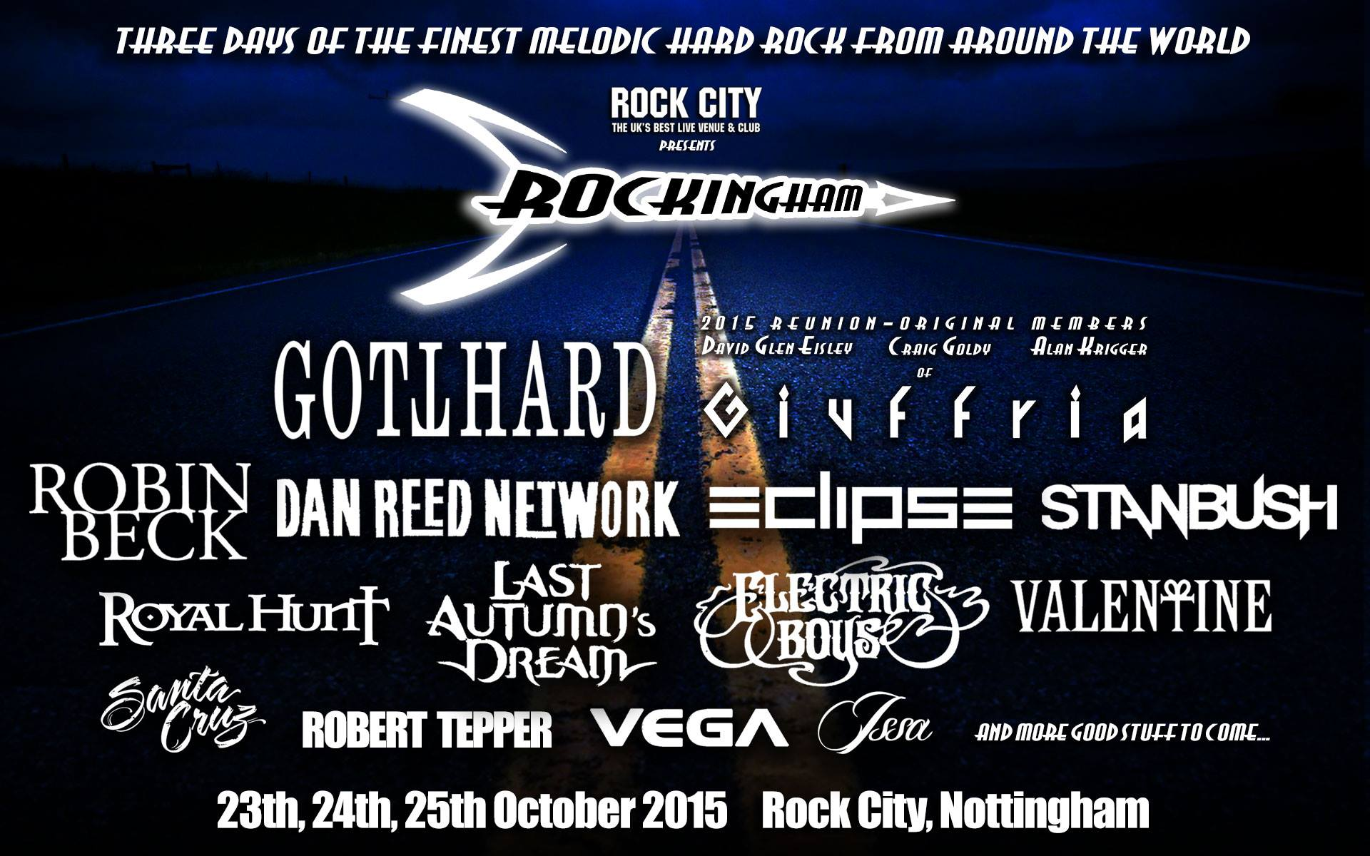 Rockingham Rock City Three days of the finest melodic hard rock from around the world