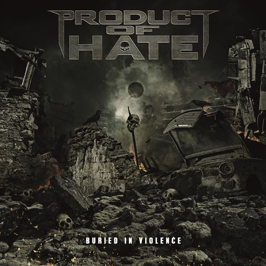 Product of Hate Buried in Violence Album Cover