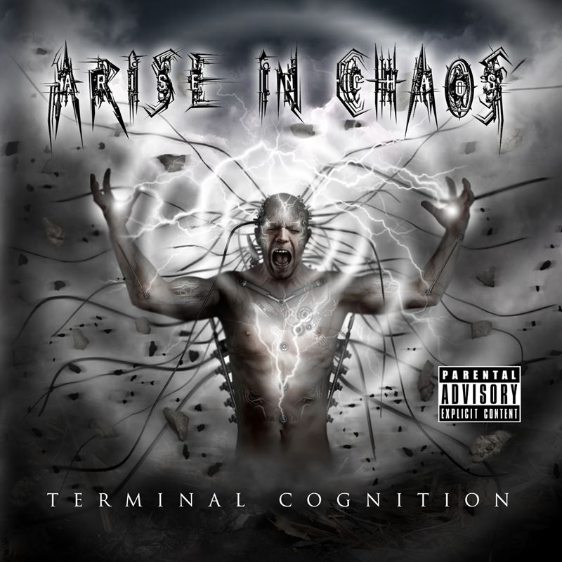 Arise In Chaos Terminal Cognition Album Artwork