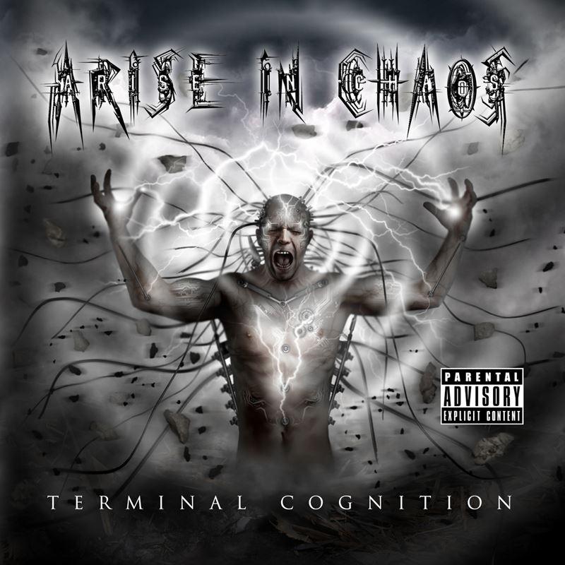 Arise In Chaos Terminal Cognition Album Artwork