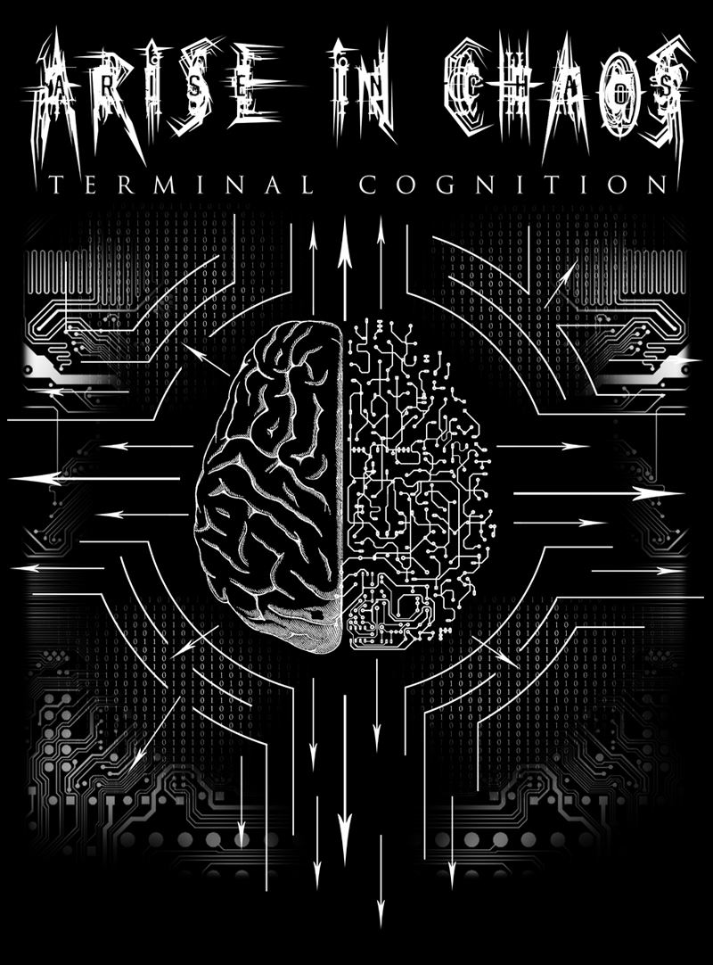 Arise In Chaos Terminal Cognition Album