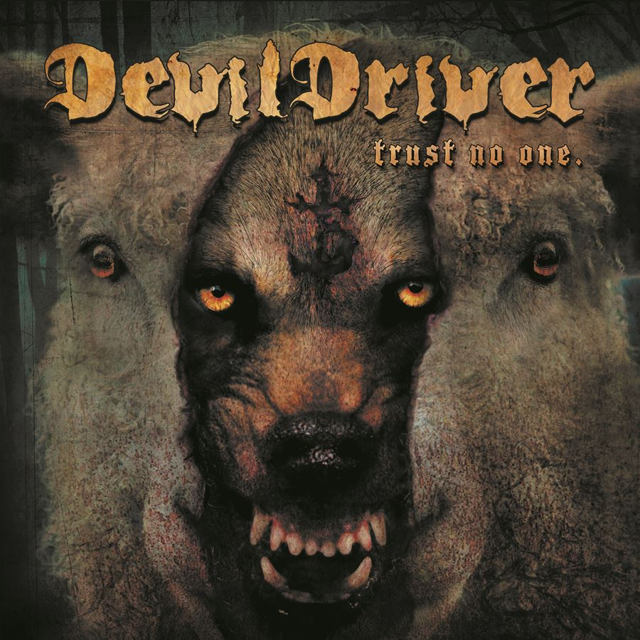 Devildriver Trust No One Album Artwork