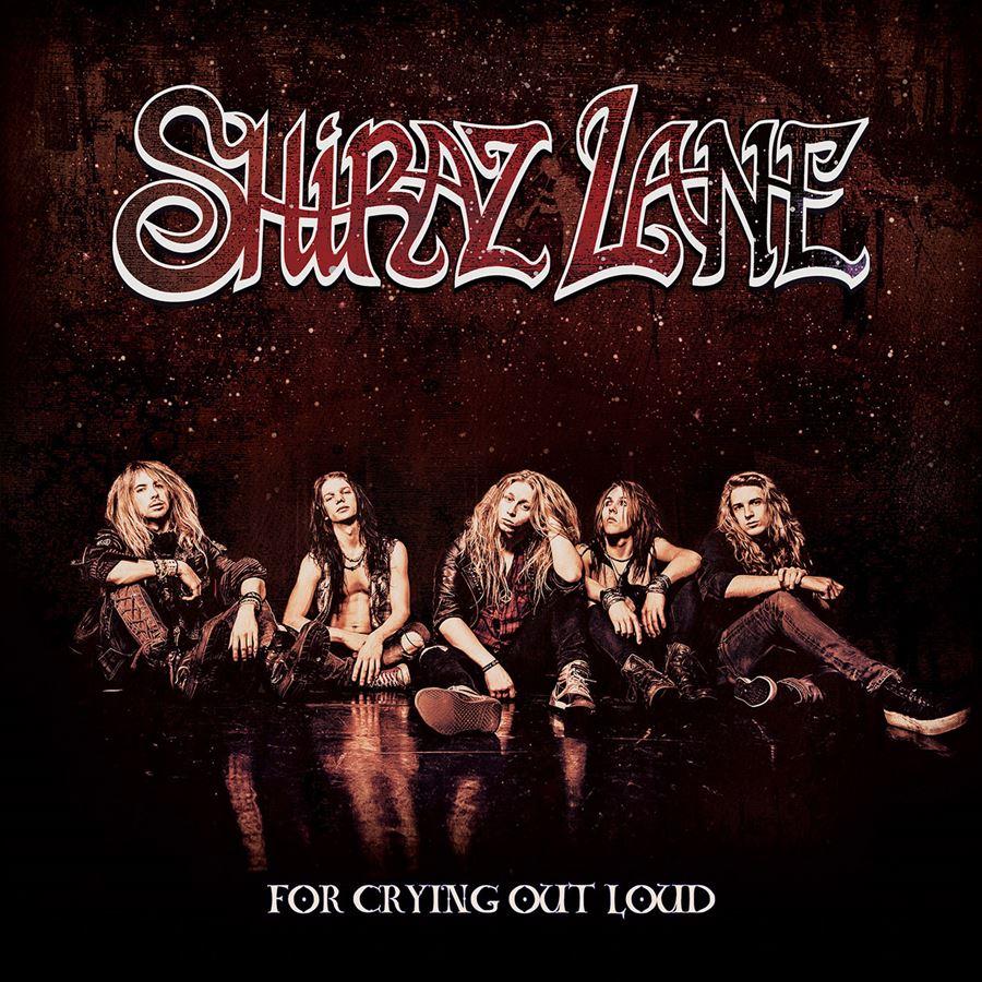 Shiraz Lane For Crying Out Loud Album Artwork