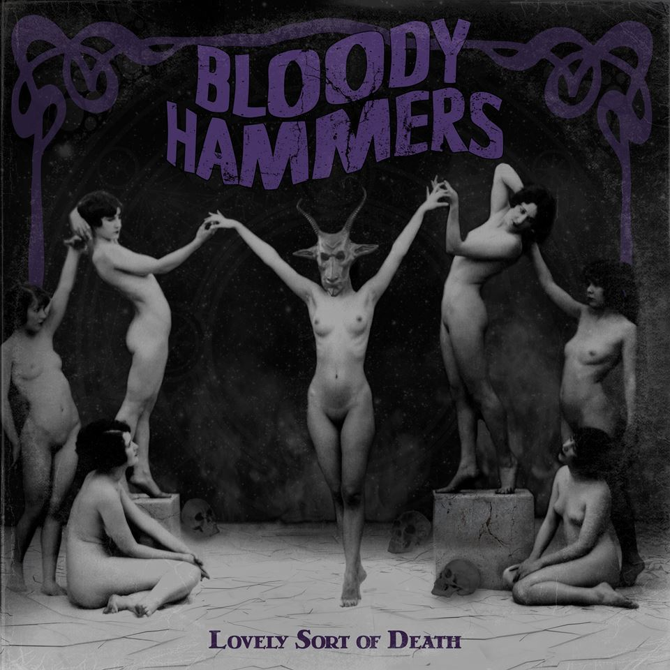 Bloody Hammers Lovely Sort of Death Album Cover
