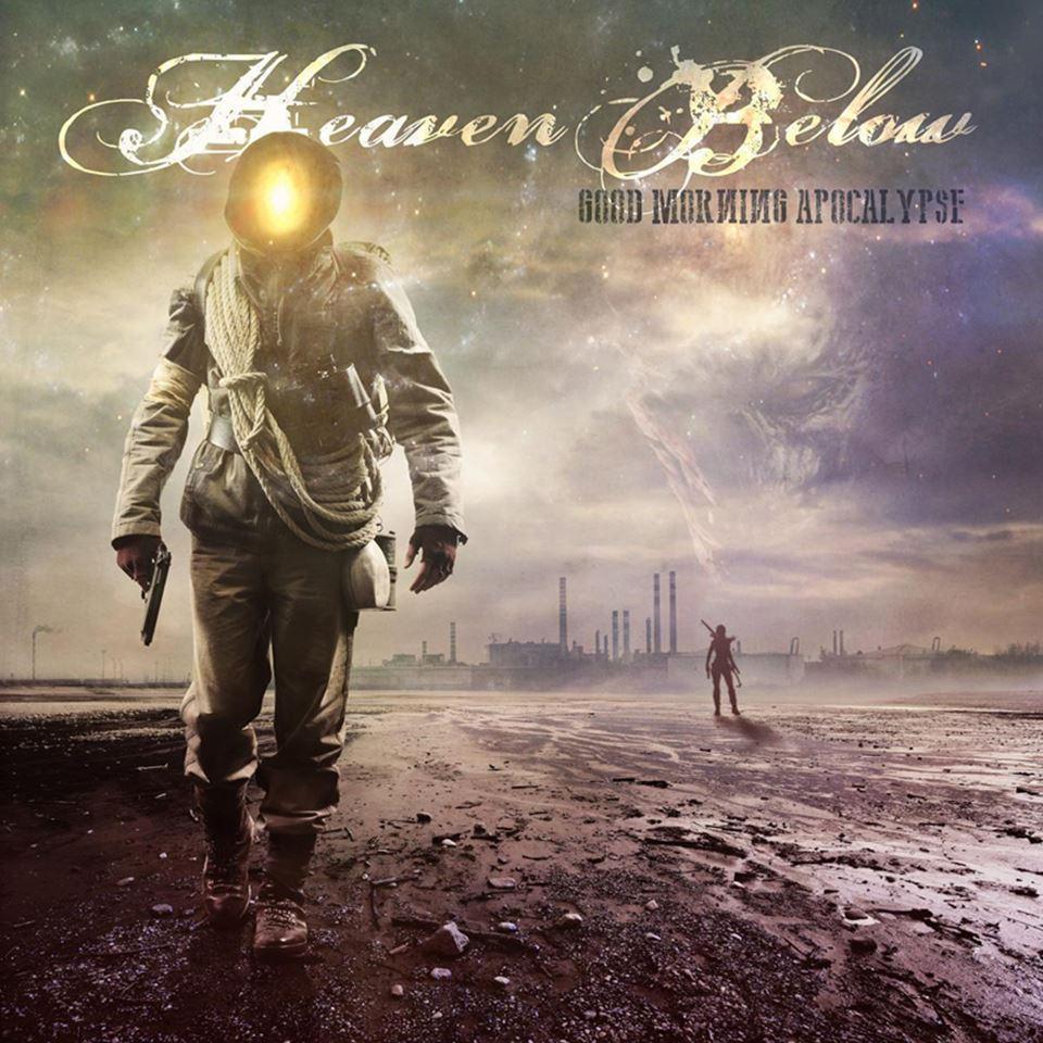 Heaven Below Good Morning Apocalypse Album Cover