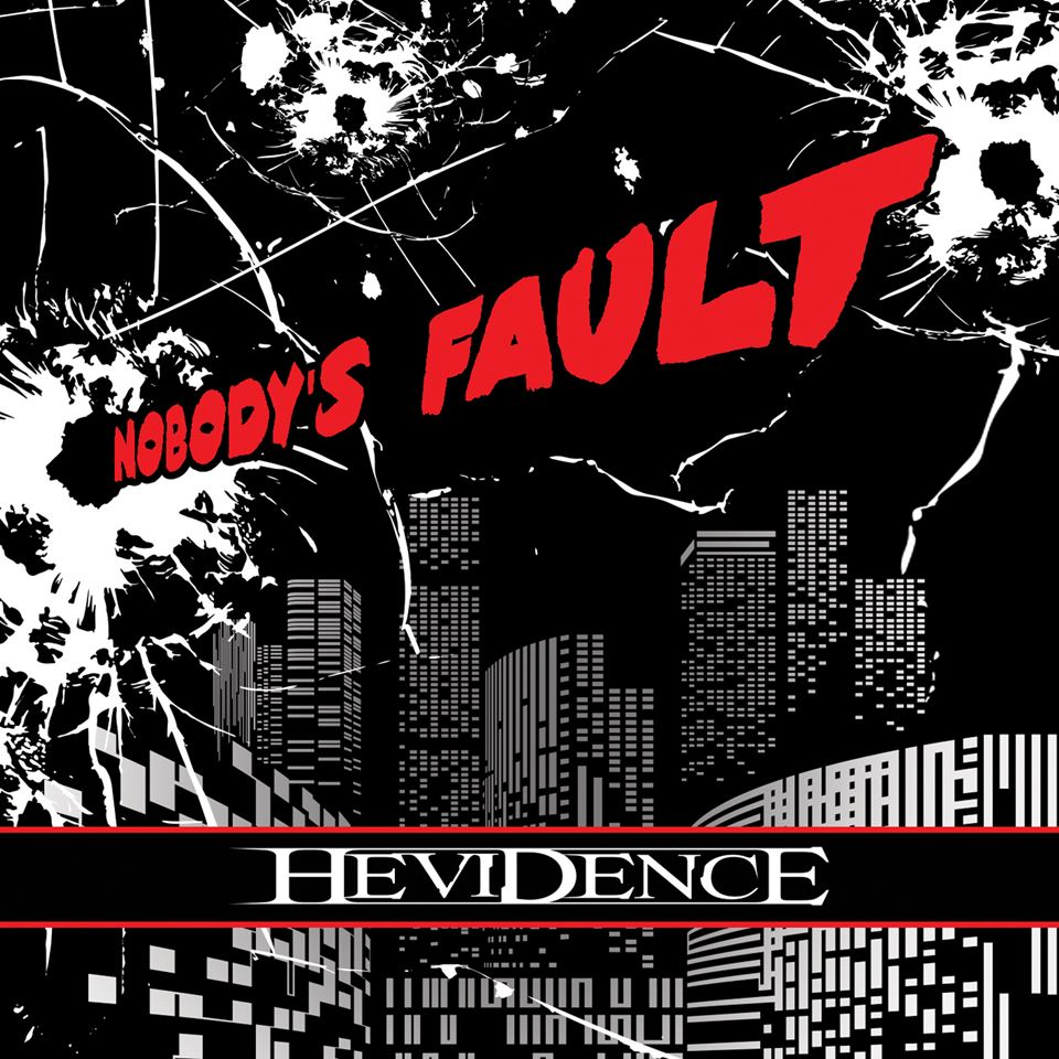 Hevidence Nobody's Fault Album Cover