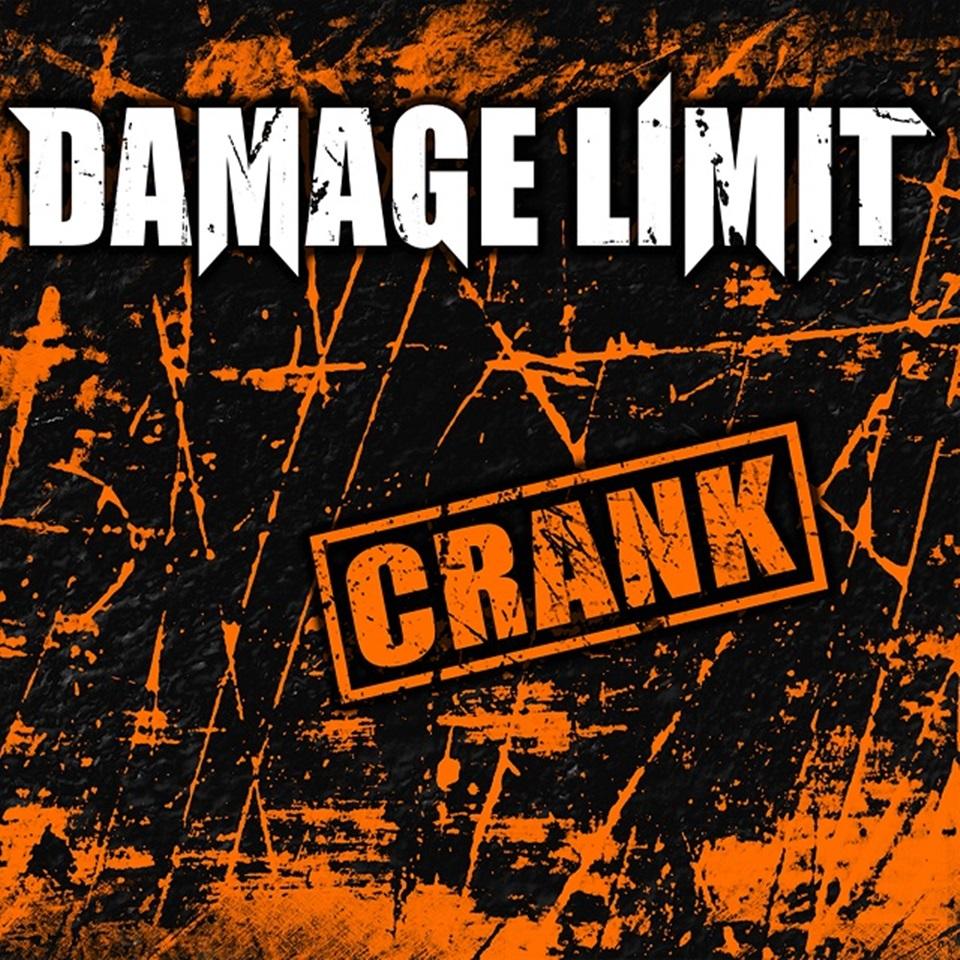 Damage Limit Crank Album Artwork