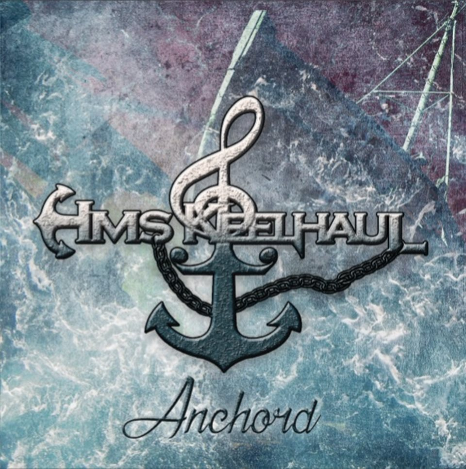 HMS Keelhaul Anchord Album Artwork