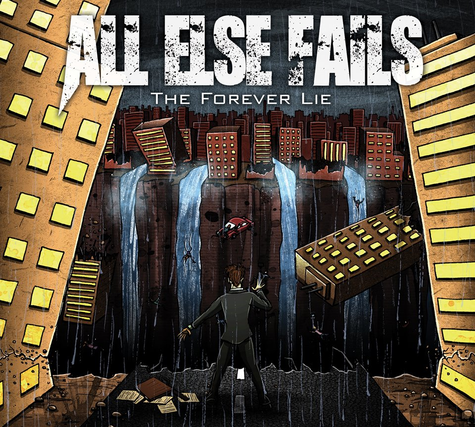 All Else Fails The Forever Lie Album Artwork