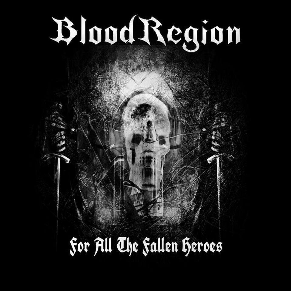 Blood Region For All The Fallen Heroes Album Artwork