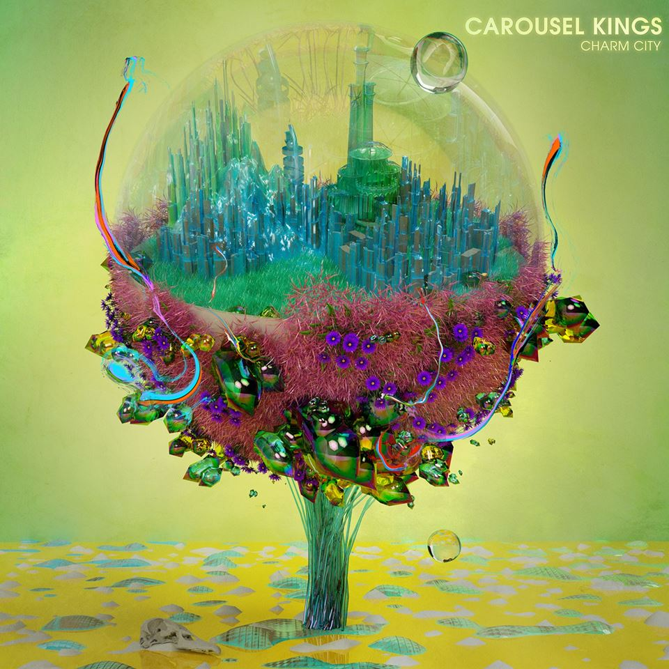 Carousel Kings Charm City Album Artwork
