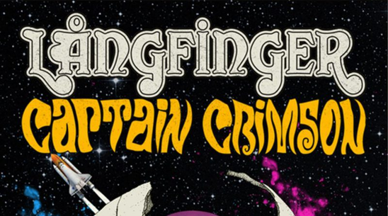 Classic rock units LÅNGFINGER and CAPTAIN CRIMSON tour 2017