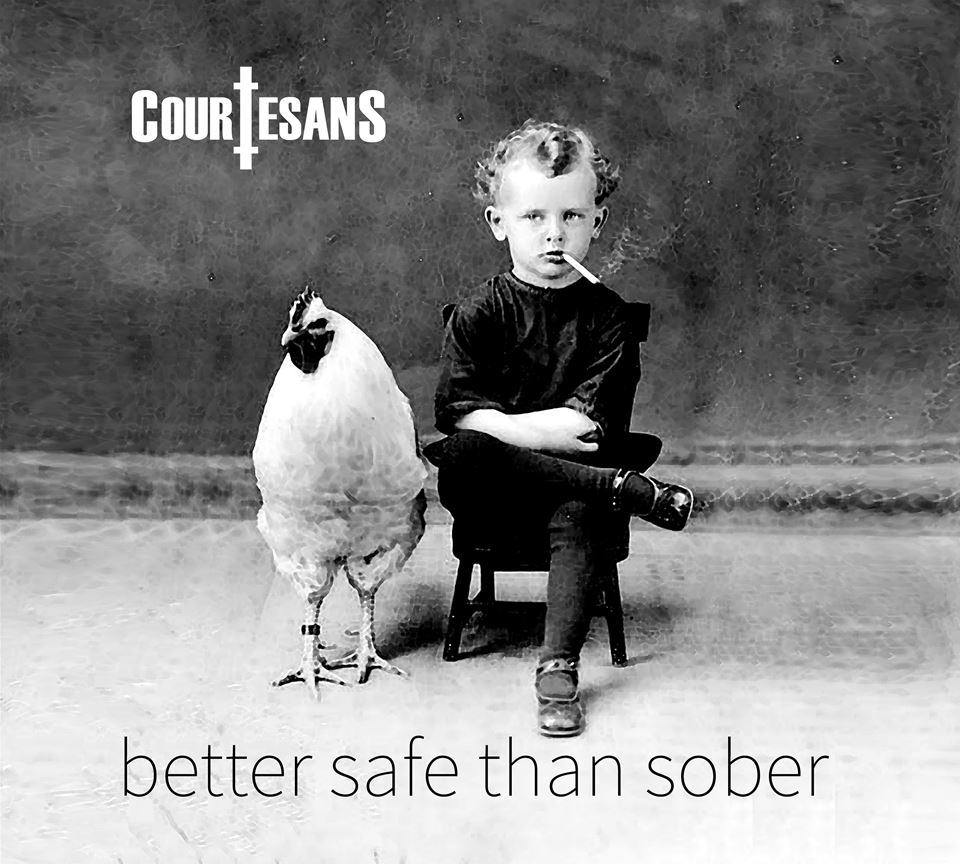Courtesans Better Safe Than Sober Album Artwork