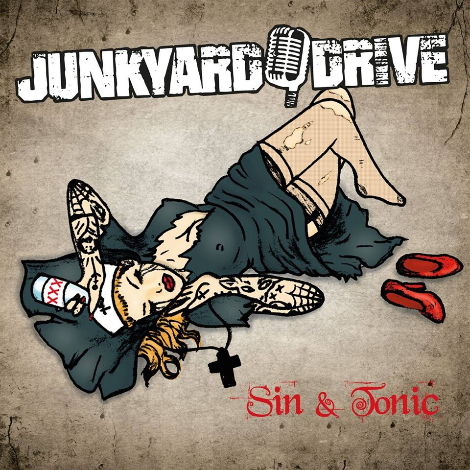 Junkyard Drive Sin & Tonic Album Artwork