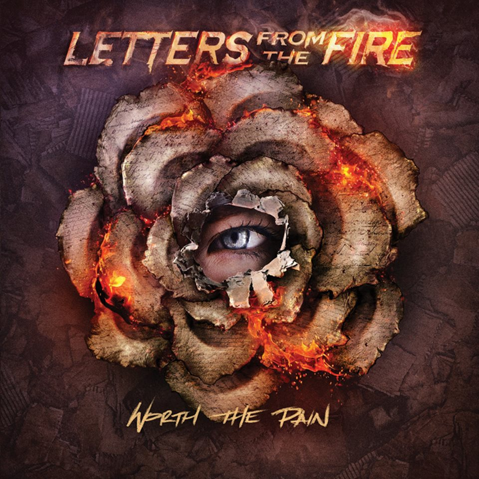 Letters From The Fire Worth The Pain Album Artwork