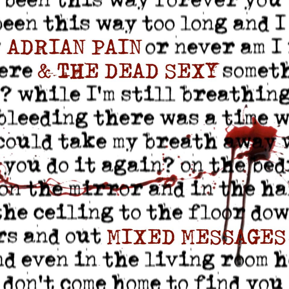Adrian Pain & The Dead Sexy Mixed Messages Album Artwork