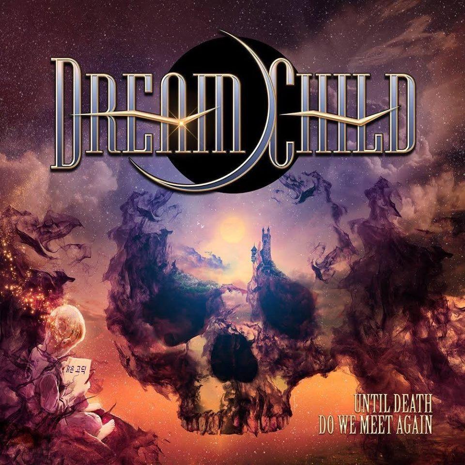 Dream Child Until Death do we Meet Again Album Artwork